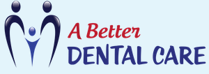 A Better Dental Care - Gold Coast Dentists
